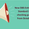 New DBS Enhanced & Standard ID Checking Guidelines from October 2017